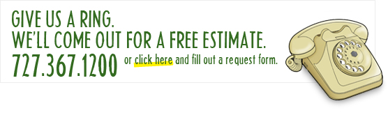 Give us a ring for your FREE ESTIMATE or click here to submit an estimate request.